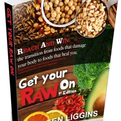 Get Your Raw On 1st Edition